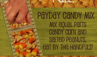 Happy Fall, Y'all! A Recipe for PayDay Candy Mix