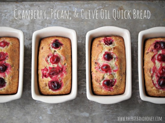 Cranberry, Pecan, and Olive Oil Quick Bread